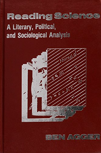 Reading Science: A Literary, Political, and Sociological Analysis (Reynolds Series in Sociology): ...