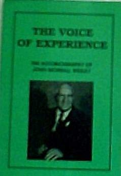 The Voice of Experience: The Autobiography of John Morrall Wesley: Wesley, John Morrall