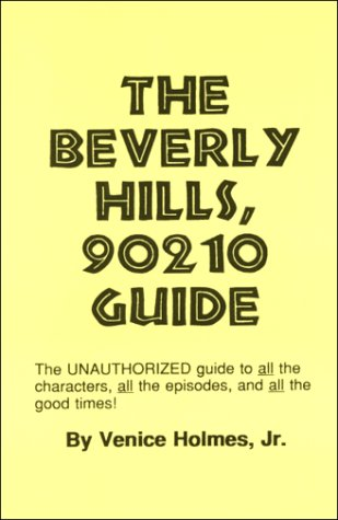 9780930401634: The Beverly Hills 90210 Guide