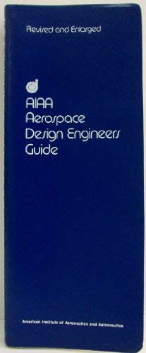 Aerospace Design Engineer's Guide: American Institute of