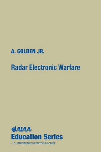9780930403225: Radar Electronic Warfare (Aiaa Education Series)
