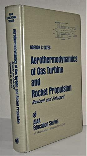 9780930403348: Aerothermodynamics of Gas Turbine and Rocket Propulsion (AIAA Education Series)