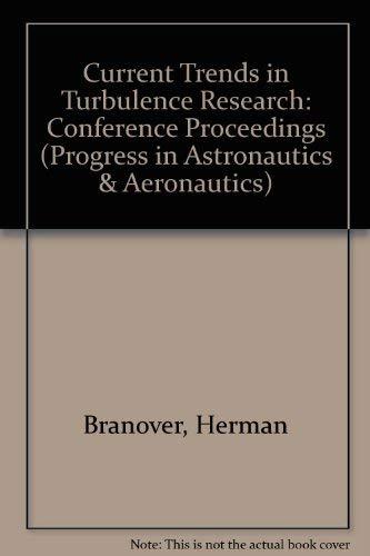 Current Trends in Turbulence Research (Progress in Astronautics and Aeronautics): Herman Branover
