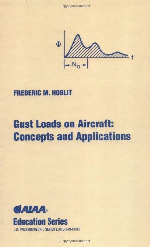 9780930403454: Gust Loads on Aircraft: Concepts & Applications (Aiaa Education Series)