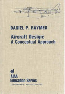 9780930403515: Aircraft Design: A Conceptual Approach (Aiaa Education Series)
