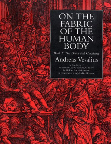 On the Fabric of the Human Body: Vesalius, Andreas