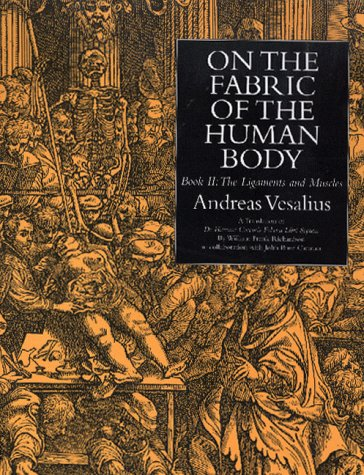 On the Fabric of the Human Body,: Andreas Vesalius