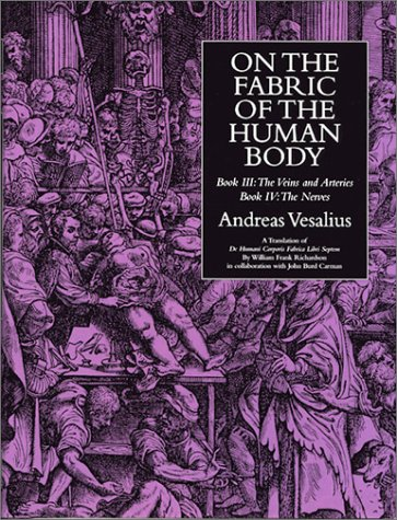 On the Fabric of the Human Body: Andreas Vesalius; William