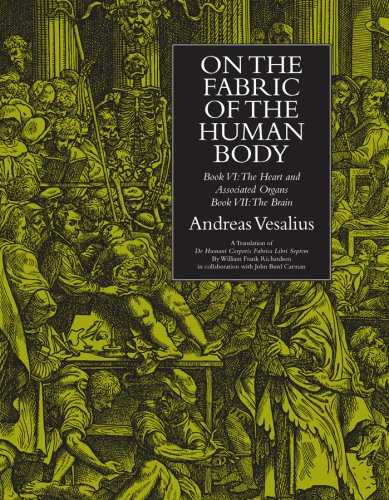 On the Fabric of the Human Body: Andreas Vesalius, William