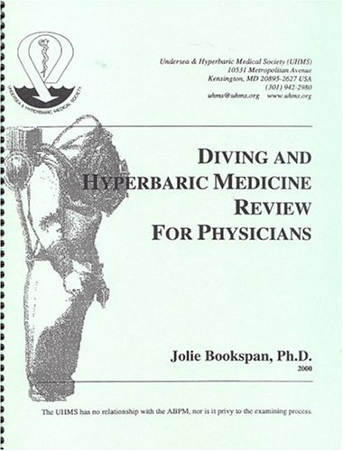 9780930406172: Diving and Hyperbaric Medicine Review For Physicians