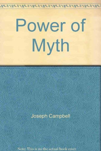 Power of Myth: Campbell, Joseph