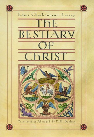 9780930407186: The Bestiary of Christ