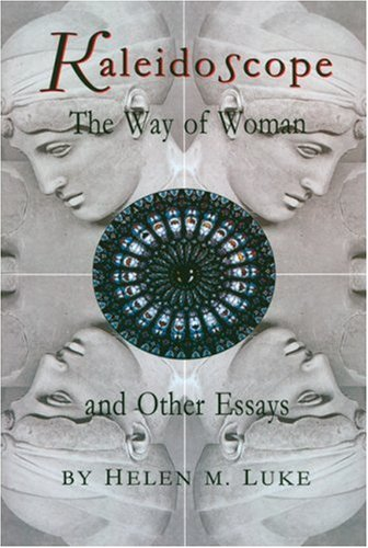 9780930407247: Kaleidoscope: The Way of Woman and Other Essays