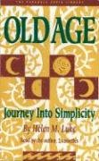 9780930407261: Old Age: Journey into Simplicity