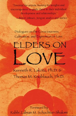 9780930407452: Elders on Love: Dialogues on the Consciousness, Cultivation, and Expression of Love