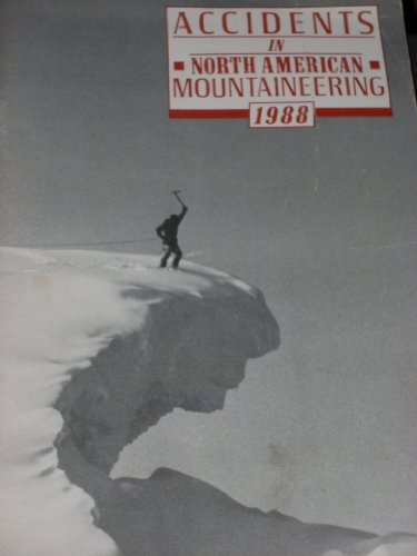 9780930410346: Accidents N.American Mountneer, 1988