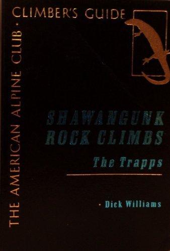9780930410360: Shawangunks Rock Climbs - The Trapps (American Alpine Club Climber's Guide)