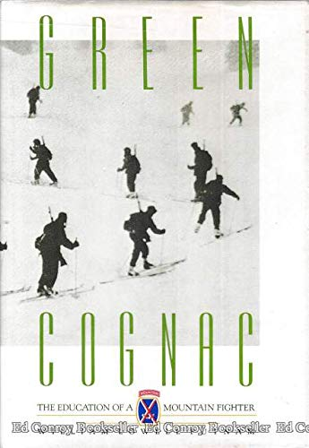 Green Cognac:The Education of a Mountain Fighter: Putnam, William Lowell