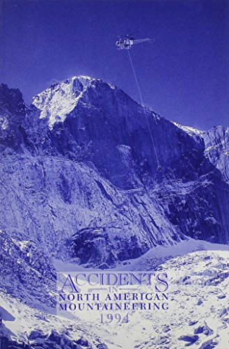 9780930410599: Accidents in North American Mountaineering, 1994