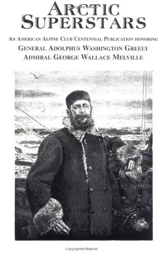 Arctic Superstars: William Lowell Putnam
