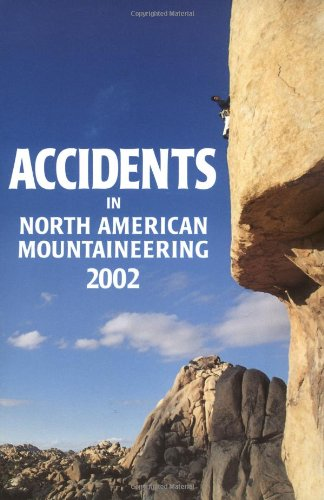 9780930410926: Accidents in North American Mountaineering 2002: Number 2, Issue 55