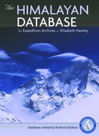 9780930410995: The Himalayan Database: The Expedition Archives of Elizabeth Hawley