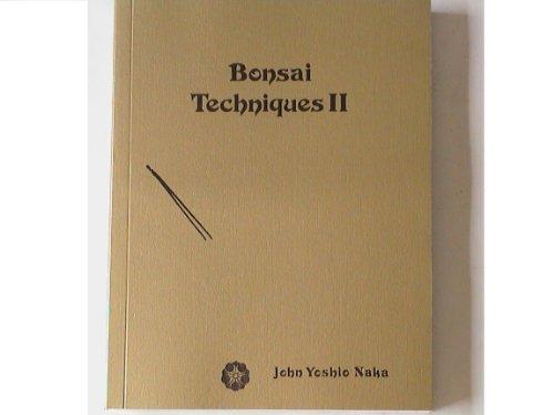 9780930422332: Bonsai Techniques II