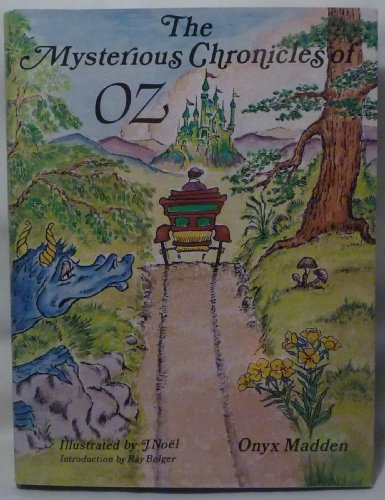 9780930422349: Mysterious Chronicles of Oz or The Travels of Ozma and the Sawhorse