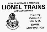 9780930429027: How to Operate & Maintain Lionel Trains and Accessories