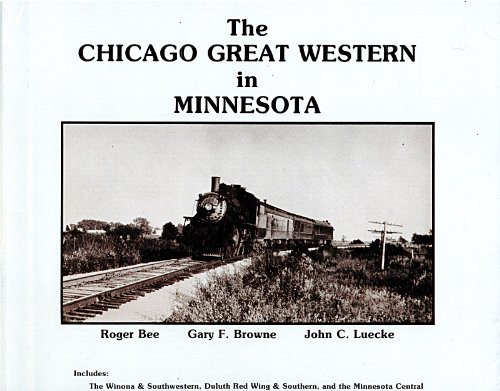 9780930431006: The Chicago Great Western in Minnesota