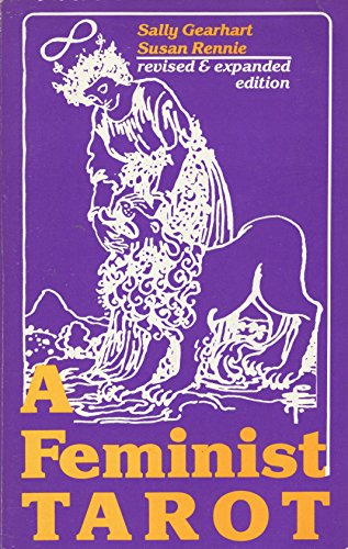 9780930436018: A Feminist Tarot (Revised & Expanded Edition)