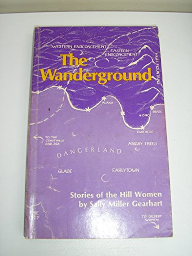 9780930436025: The Wanderground: Stories of the Hill Women