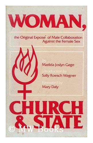 9780930436049: Woman, Church, and State