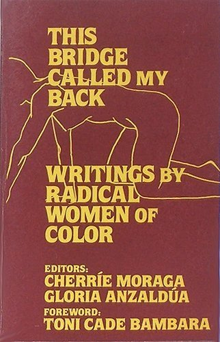 9780930436100: This Bridge Called My Back: Writings by Radical Women of Color