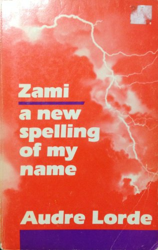 9780930436155: Zami, a new spelling of my name