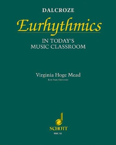 9780930448516: Dalcroze Eurhythmics in Today's Music Classroom