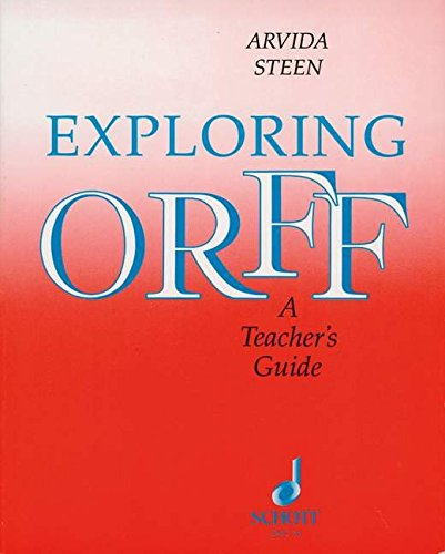 9780930448769: Exploring Orff/Teacher's Guide