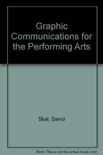 9780930452117: Graphic Communications for the Performing Arts