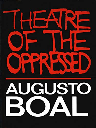 9780930452490: Theatre of the Oppressed