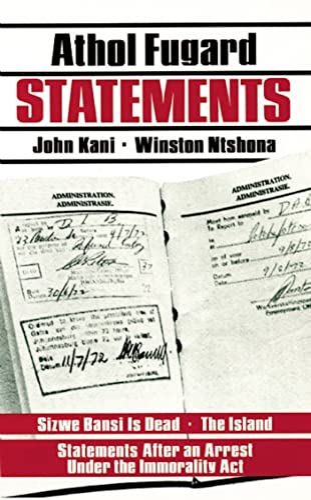Statements: Sizwe Bansi Is Dead; The Island;: Athol Fugard, John