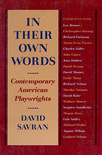 9780930452704: In Their Own Words: Contemporary American Playwrights