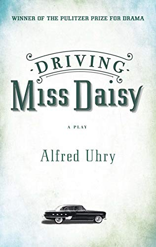 Driving Miss Daisy: Uhry, Alfred
