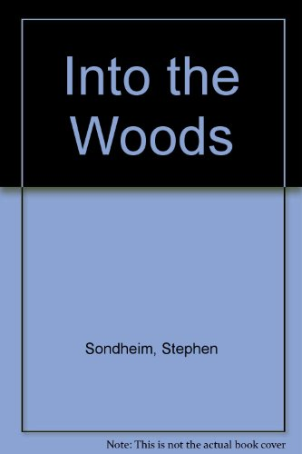 9780930452926: Into the Woods