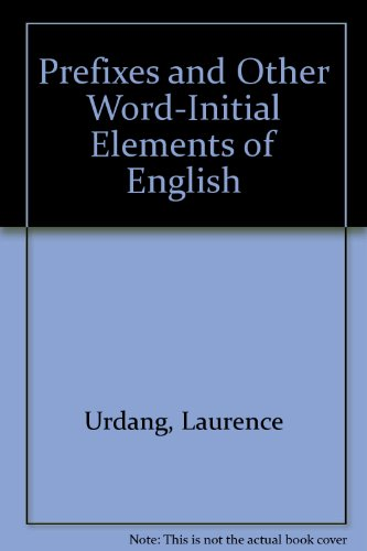 9780930454104: Prefixes and Other Word-initial Elements of English