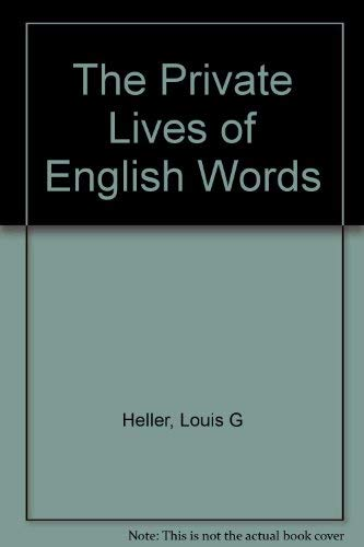 9780930454180: Private Lives of English Words