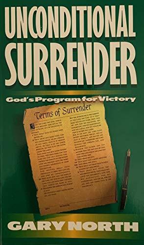 9780930464127: Unconditional Surrender: God's Program for Victory