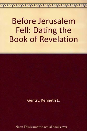 9780930464202: Before Jerusalem Fell: Dating the Book of Revelation