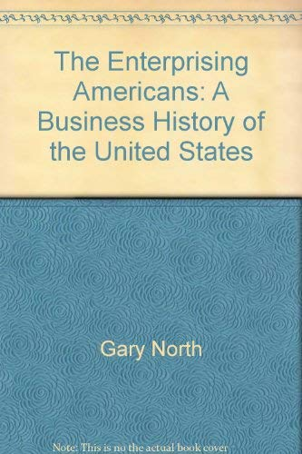 9780930464417: The Enterprising Americans: A Business History of the United States