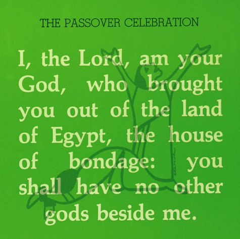 Passover Celebration: A Haggadah for the Seder (0930467108) by Leon Klenicki