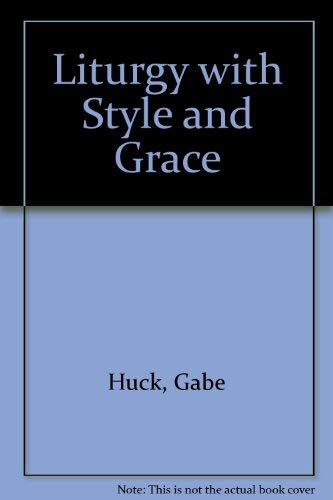 9780930467289: Liturgy With Style and Grace